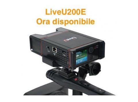 LiveU200E Ora disponibile